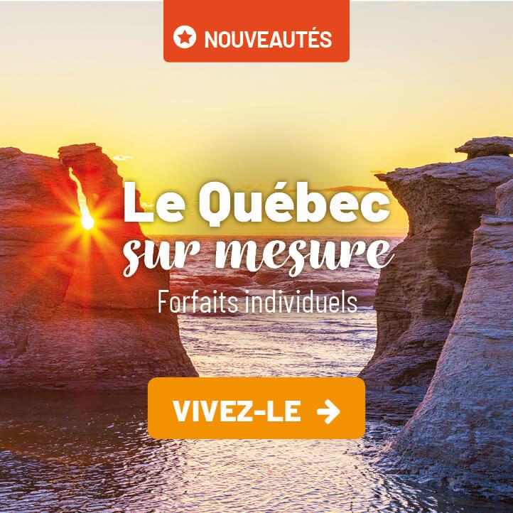 Le Québec sur mesure