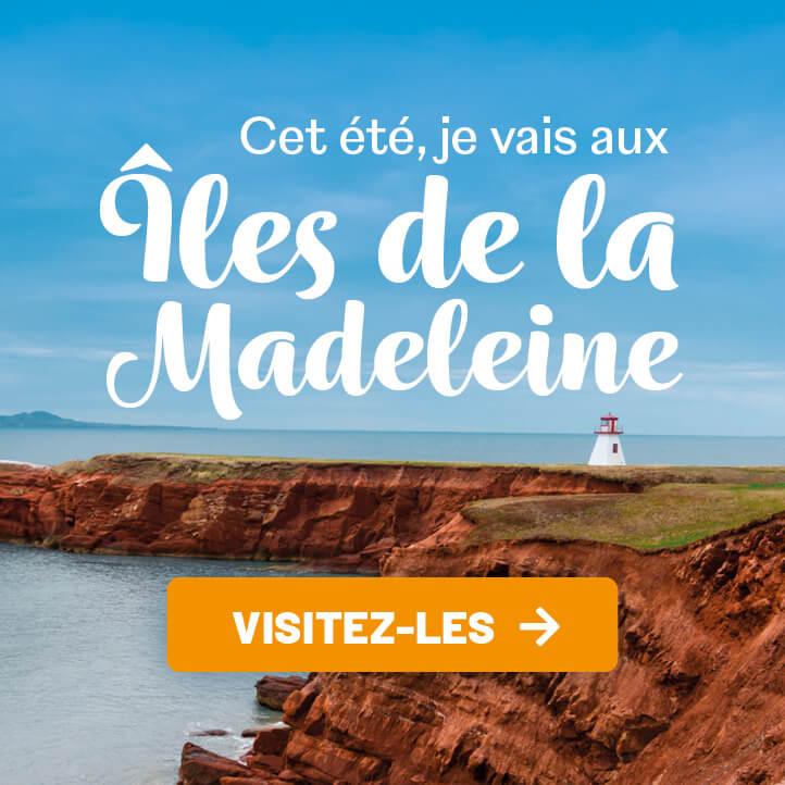 Cet été je vais aux Îles de la Madeleine