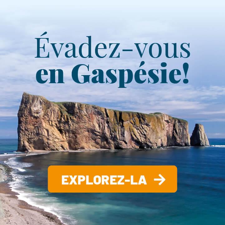 Évadez-vous en Gaspésie