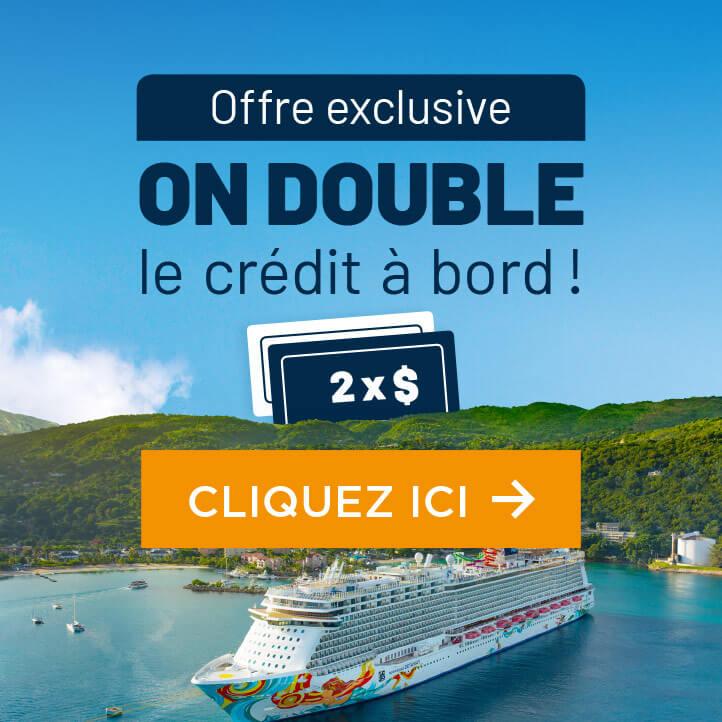 Double le crédit à bord!