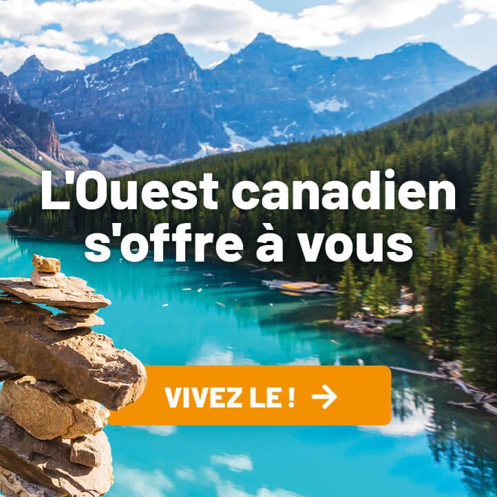 L'Ouest canadien s'offre à vous